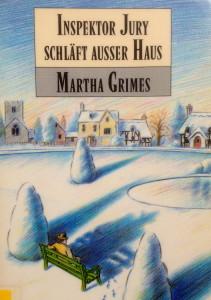 Martha Grimes - Inspektor Jury schläft ausser Haus