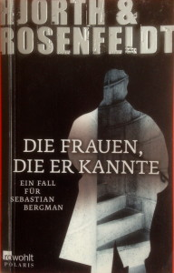 Hjorth & Rosenfeldt - Die Frauen die er kannte