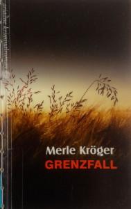 Merle Kröger - Grenzfall