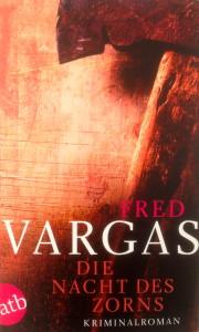 Fred Vargas - Die Nacht des Zorns