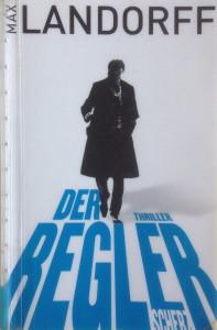Max Landorff - Der Regler