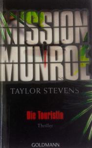 Taylor Stevens - Die Touristin